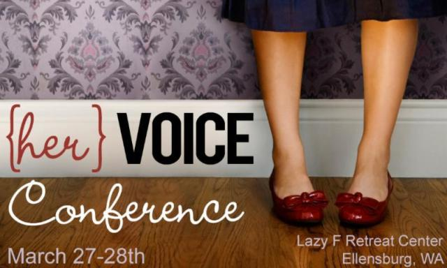 Her Voice Conference - March 27-28, 2015